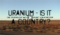 Uranium: is it a country?